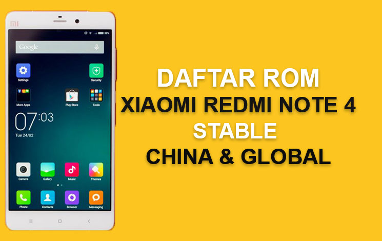 Kumpulan ROM Xiaomi Redmi Note 4 & 4X : Stable China