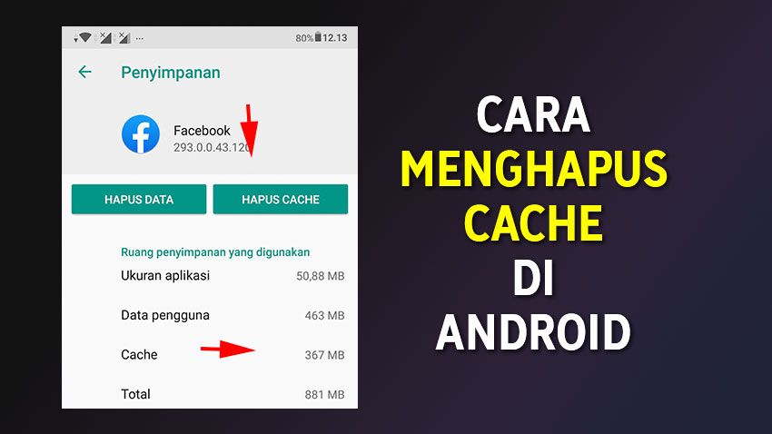 Cara Menghapus Cache Pada HP Android