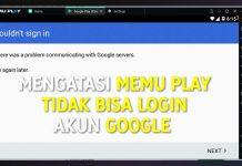 Mengatasi Memu Tidak Bisa Login Akun Google