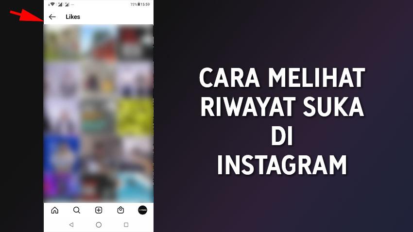 Cara Melihat Riwayat Postingan Yang Telah Anda Sukai Like di Instagram
