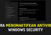 Cara Menonaktifkan AntiVirus Windows Security Secara Sementara atau Permanen