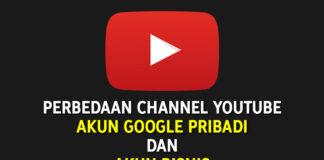 Perbedaan Channel YouTube Akun Google Pribadi dan Akun Bisnis