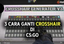 3 cara ganti crosshair di cs go