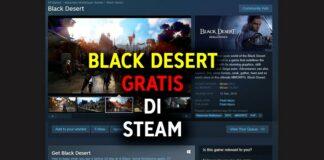 Black Desert Gratis di Steam