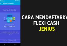 Cara Mendaftarkan Flexi Cash di Jenius, Pinjaman Online