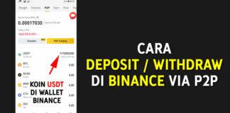 CARA DEPOSIT WITHDRAW DI BINANCE VIA P2P