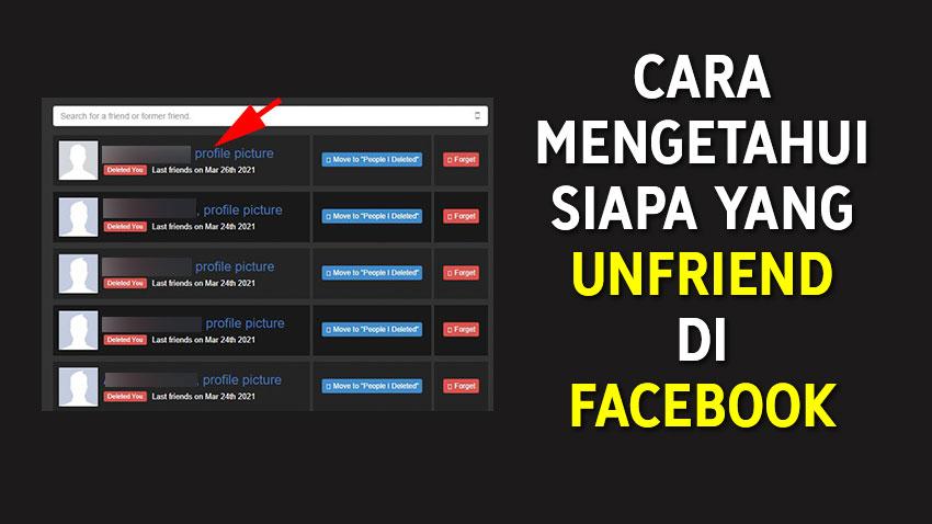 Cara Mengetahui Yang Unfriend di Facebook