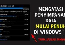 Mengatasi Peyimpanpanan Data Mualai Penuh di Windows 10