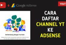 Cara Mendaftarkan Channel YouTube ke AdSense Yang Sudah Terdaftar