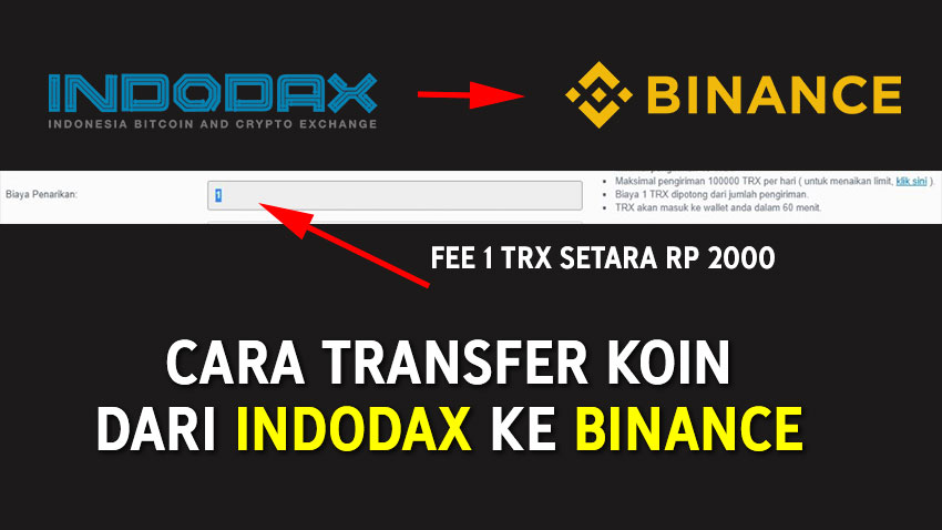 Cara Murah Transfer Koin dari Indodax ke Binance