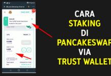 Cara Staking di PancakeSwap via Trust Wallet