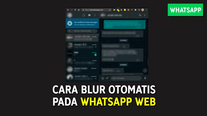 Cara Blur Otomatis Pada WhatsApp Web