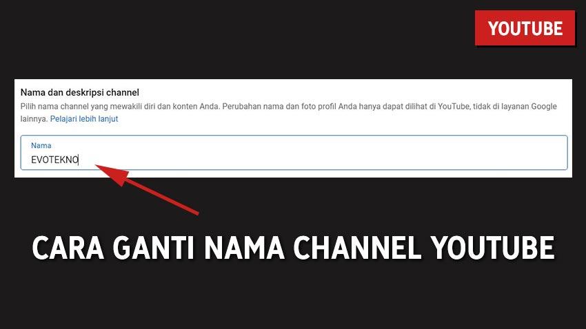 Cara Ganti Nama Channel YouTube