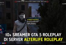 10+ Streamer GTA 5 Roleplay di server AlterLife Roleplay
