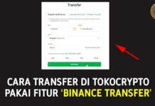 Cara Transfer Koin di Tokocrypto pakai fitur Binance Transfer