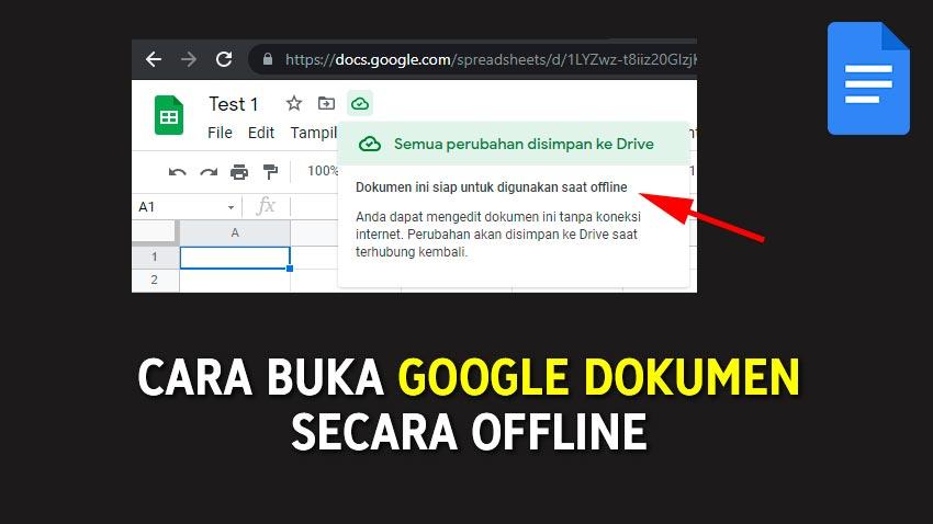Cara Buka Google Dokumen, Spreadsheet, Slide dan Drive Secara Offline