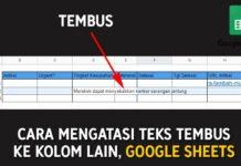 Cara Mengatasi Teks Yang Tembus di Google Spreadsheets (Text Warpping)