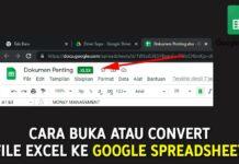 Cara Buka dan Convert File Excel ke Google Spreadsheet