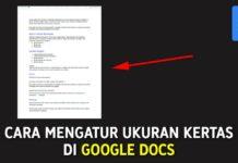 Cara Mengatur Ukuran Kertas di Google Docs