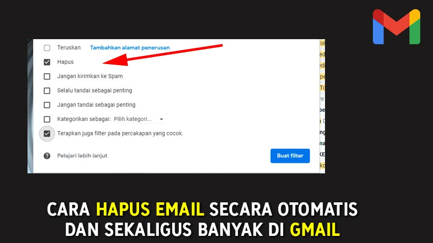 CARA HAPUS EMAIL SECARA OTOMATIS DAN SEKALIGUS BANYAK DI GMAIL