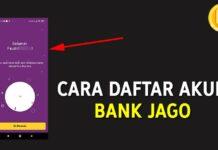 Cara Daftar Akun Rekening Bank Jago