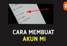 Cara Membuat Akun Mi - Xiaomi